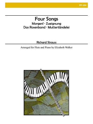 Strauss (arr. Walker) - Four Songs (Flute and Piano)