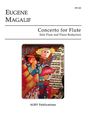 Magalif, Eugene - Concerto for Flute (Piano Reduction)
