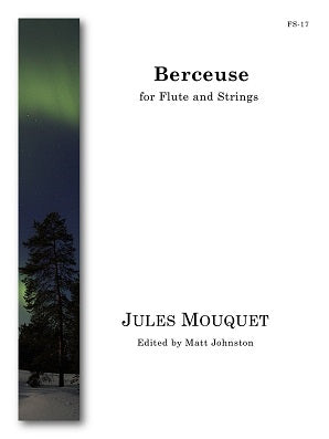 Mouquet (ed. Johnston) - Berceuse (Flute and Strings)