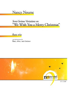 Nourse - Semi-Serious Variations on We Wish You a Merry Christmas