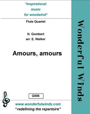 Gombert, N: Amours, Amours for flute quartet