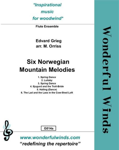 Grieg, E. - Six Norwegian Mountain Melodies for flute ensemble