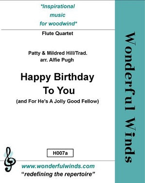 Hill, Mildred & Patty - Happy Birthday and for he's a jolly good fellow for four flutes