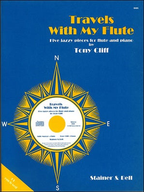 Cliff, Tony: Travels with My Flute. Five Pieces for Flute & CD