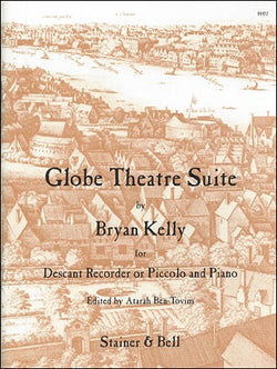 Kelly, Bryan: Globe Theatre Suite