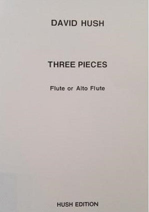 Hush, D - Three pieces for flute or alto flute