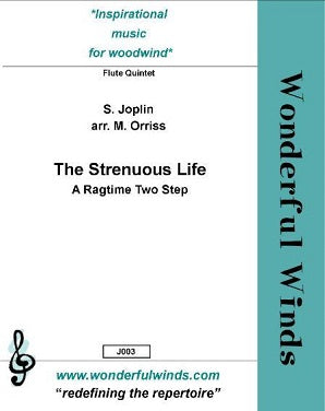 Joplin, S.  - The Strenuous Life - for flute quintet