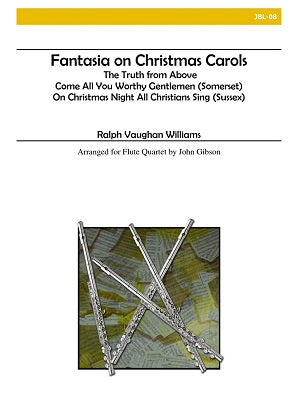 Williams, Ralph Vaughan - Fantasia on Christmas Carols for Flute Quartet
