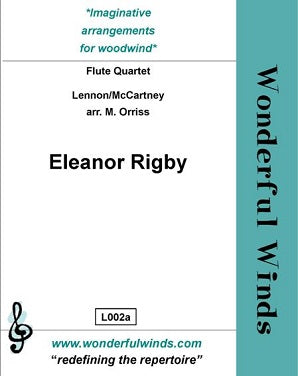 Lennon/McCartney/Orriss - Eleanor Rigby for 4 flutes