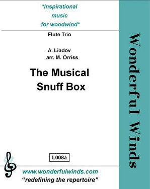 Liadov, A /Orriss - The Musical Snuff Box for three flutes