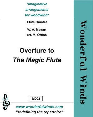 Mozart/Orriss - Overture to the Magic Flute (WW)