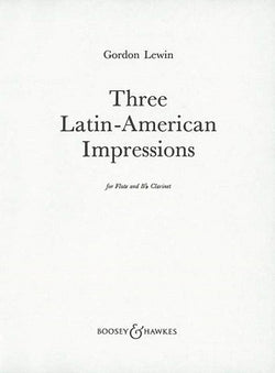 Lewin, Gordon - Three Latin-American Impressions for flute, clarinet
