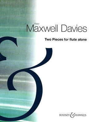 Maxwell Davies, Sir Peter  - Two Pieces for Flute Alone