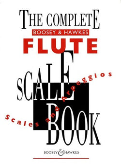 Complete Boosey & Hawkes Flute Scale Book