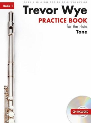 Wye, Trevor - Practice Books for the Flute:  Bk 1 Tone Book