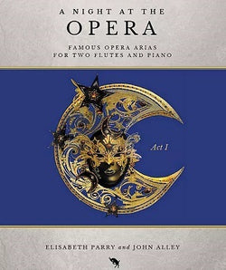 Great Opera Arias for two flutes