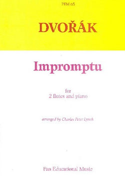 Dvořák   - Impromptu for two flutes and piano ,Arranged by Charles Peter Lynch