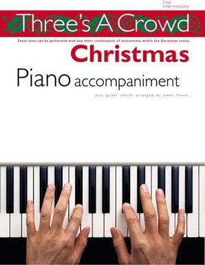 Three's A Crowd: Christmas Flute Piano accompaniment