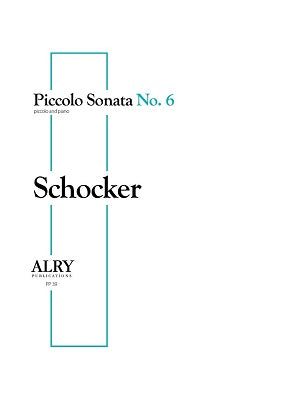 Schocker - Piccolo Sonata No. 6 for Piccolo and Piano