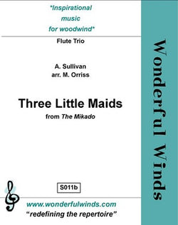 Sullivan/Orriss - Three Little Maids from The Mikado for flute trio