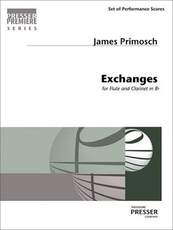 Primosch, James - Exchanges for flute and clarinet