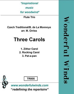 Trad./Monnoye: Three Carols for three flutes