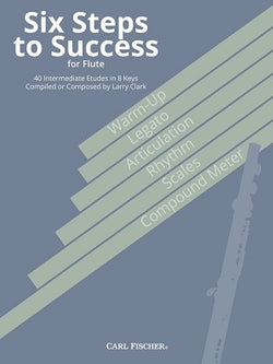 Clarke, L - Six Steps to Success for Flute