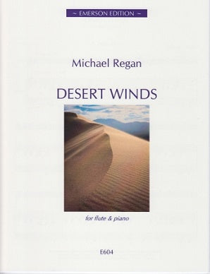 Regan, Michael - Desert Winds for flute and piano (Emerson)