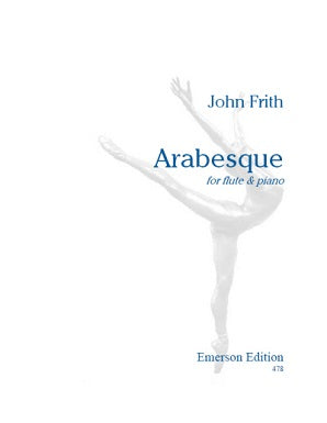 Frith, John, - Arabesque for flute and piano