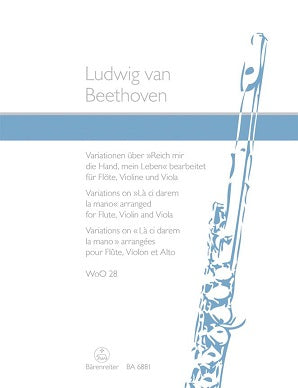 Beethoven Ludwig van	Variations on La ci darem la mano from Don Giovanni (WoO 28).