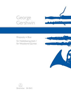 Gershwin George	Rhapsody in Blue arranged for Woodwind Quintet.