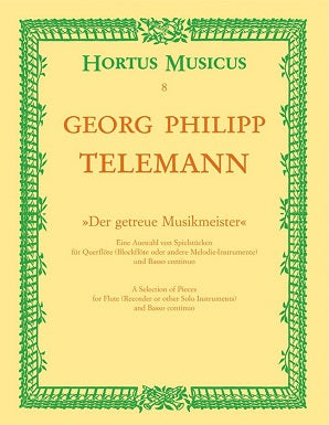 Telemann Georg Philipp	Pieces (from Der getreue Musikmeister) (TWV 41: D4, D5, G5, E3, h2)
