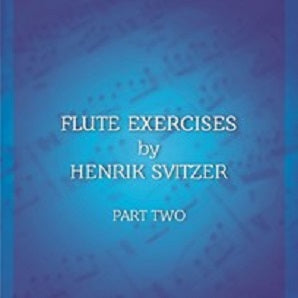 Flute Exercises Vol. 2 (English Version) Composer: Henrik Svitzer