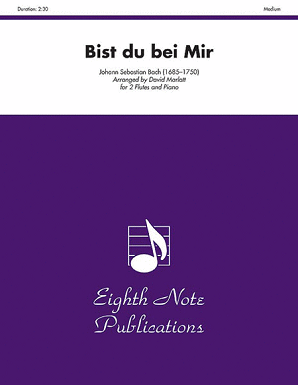 Bach/Marlatt - Bist du Bei Mir for two flutes and piano