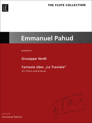 "Verdi, - Giuseppe  Fantasy on ""La Traviata"" for flute and piano (UE)"