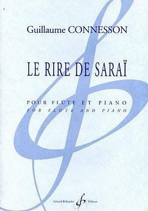 Connesson, G  - La Rire de Sarai for flute and piano (Billaudot)
