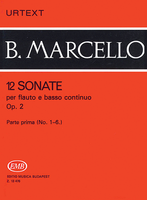 Marcello - 12 Sonatas Op. 2 Vol. 1 for Flute (or Treble Recorder) and Piano (EMB