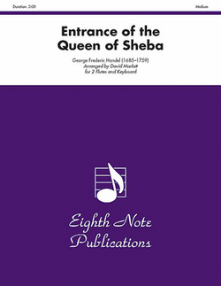 Handel/Marlett - Entrance of the Queen of Sheba for two flutes and piano