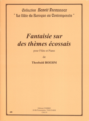 Boehm, T - Fantasy sur des themes Eccosais for flute and piano (Combre)