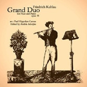 Kuhlau, F - Grand Duo -  Flute and Piano