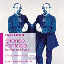 Doppler F - Grande Fantaisie for flute and piano‏‏‎ (FIRST MODERN EDITION)