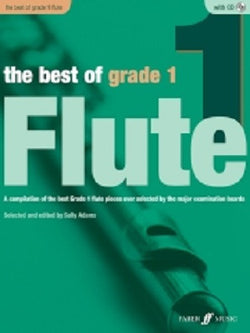 Adams, Sally - The Best Of Grade 1 Flute (Instrumental Solo & Piano Accompaniment) (Faber)