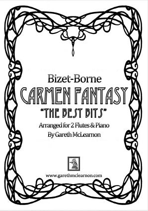 Bizet Arr Mclearnon, G - Best Bits of the Carmen Fantasy for Two Flutes & Piano