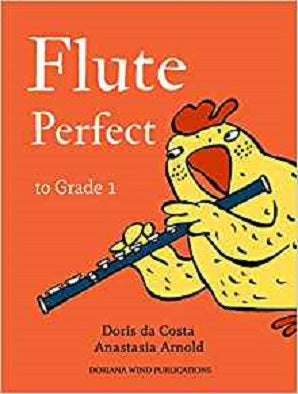 Doris Da Costa & Anastasia Arnold - Flute Perfect to Grade 1 - Pupil's Book