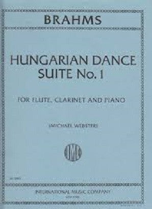 Brahms Hungarian Dance Suite No. 1 Flute, Clarinet and Piano