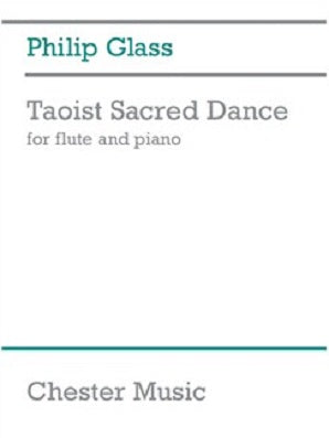 Glass, Phillip - Taoist Sacred Dance for Flute and Piano