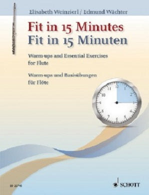 Fit in 15 Minutes Warm ups and Basic Exercises - Weinzierl, Elisabeth , Waechter, Edmund