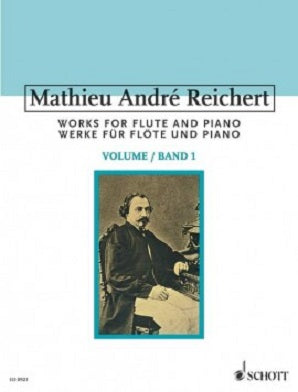 Reichert, Mathieu André - Works for Flute and Piano Vol 1