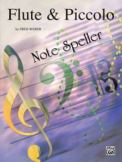 Flute and Piccolo Note Speller By Fred Weber