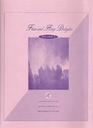 Flute and Harp Delights Volume 1 Arranger: Ervin Monroe / Patty Masri-Fletcher